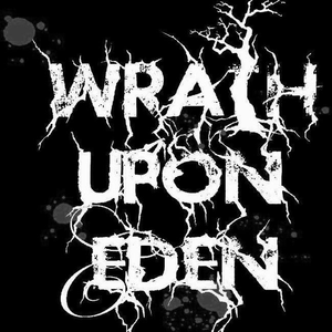 Wrath Upon Eden