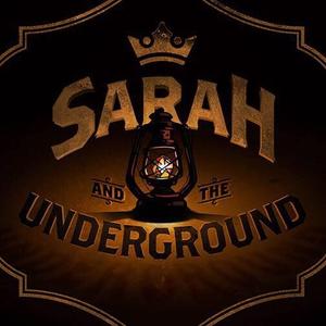 Sarah & The Underground