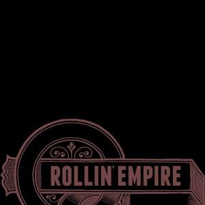 ROLLIN' EMPIRE