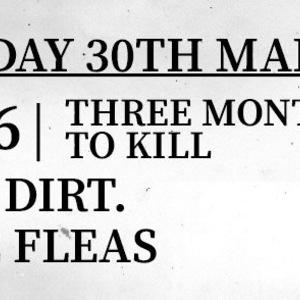Three Months To Kill