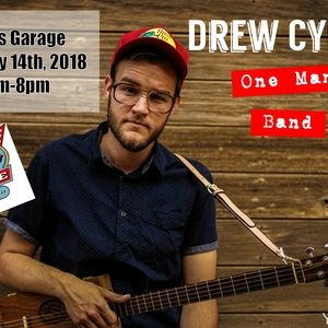 Drew Cypert - One Man Band