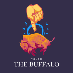 Touch the Buffalo