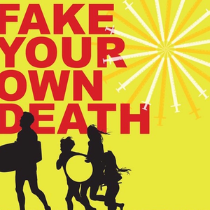 Fake Your Own Death