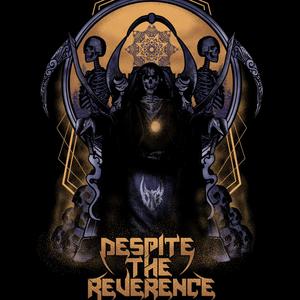 Despite The Reverence