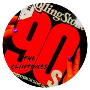 The Clintones Ultimate 90's