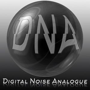 DNA - Digital Noise Analogue