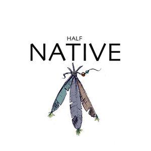 Half Native