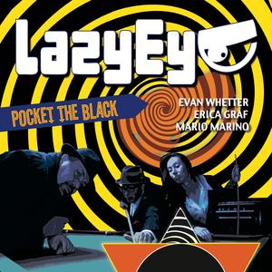 Lazy Eye Band