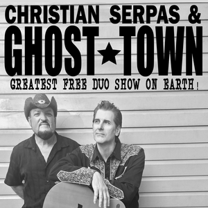 Christian Serpas & Ghost Town