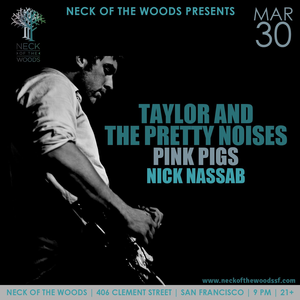 Taylor and the Pretty Noises