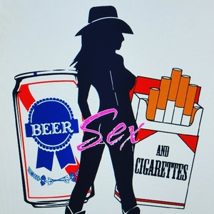 Beer, Sex & Cigarettes