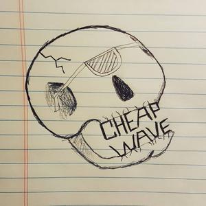 CHEAP WAVE