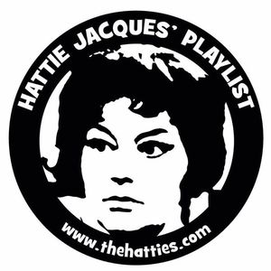 The Hatties - Hattie Jacques Playlist