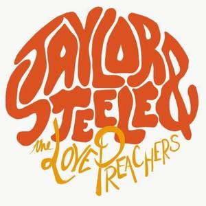 Taylor Steele & The Love Preachers