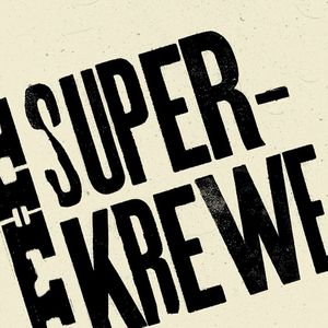 The Super-Krewe