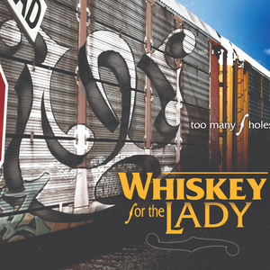 Whiskey for the Lady