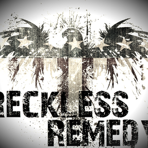 Reckless Remedy