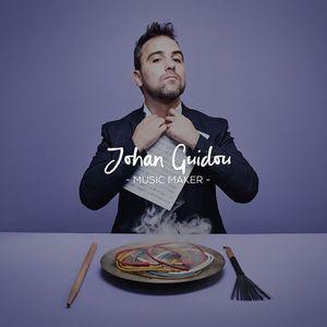 Johan Guidou - Music Maker