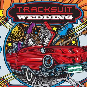 Tracksuit Wedding