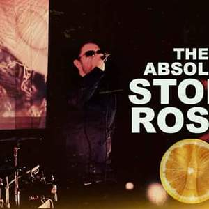 The Absolute Stone Roses
