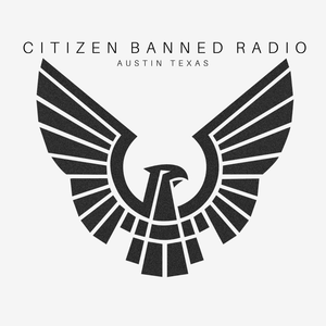 Citizen Banned Radio