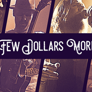 Few Dollars More