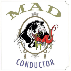 Mad Conductor