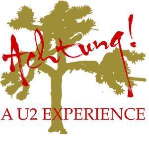 Achtung: A U2 Experience