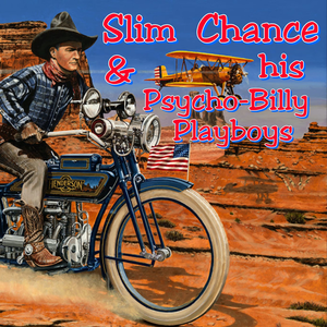 Slim Chance and His Psychobilly Playboys