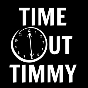 Time Out Timmy
