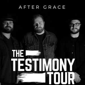 Bandsintown   After Grace Tickets - The Testimony Tour