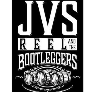 JVS REEL & The Bootleggers