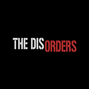 The Disorders