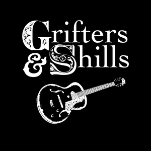 Grifters & Shills