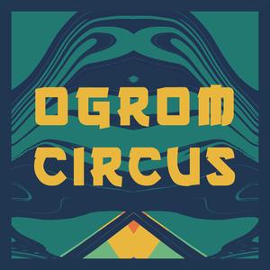 Ogrom Circus