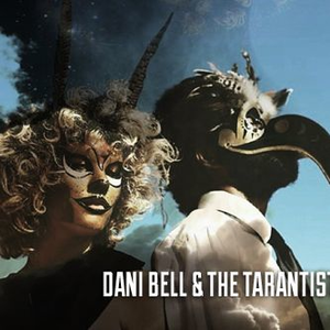 Dani Bell & The Tarantist