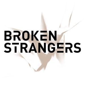 Broken Strangers