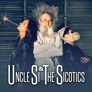Uncle Si & the Sicotics