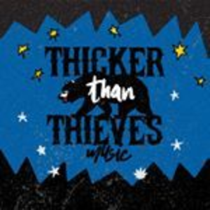 Thicker Than Thieves