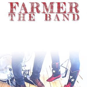 Farmer The Band