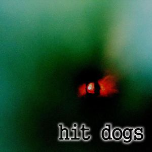 Hit Dogs
