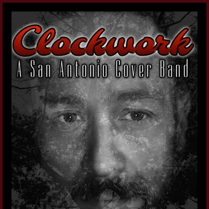 Clockwork - A San Antonio Cover Band