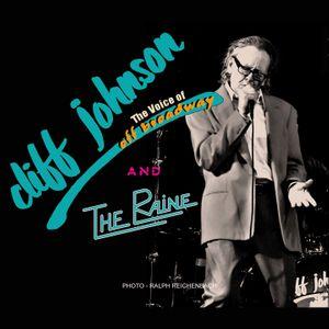 Cliff Johnson and The Raine