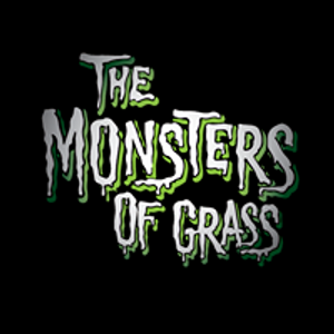 The Monsters Of Grass