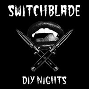 Switchblade DIY Nights