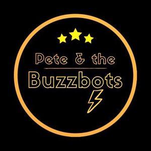 Pete & The Buzzbots