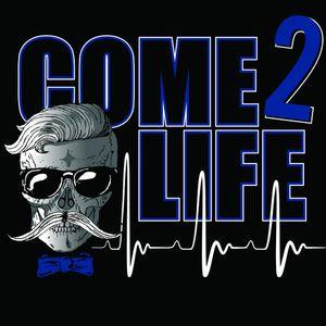 Come 2 Life