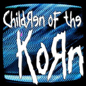 Children Of The Korn