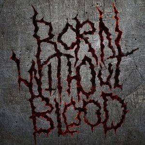 Born Without Blood