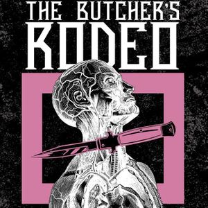 The Butcher's Rodeo